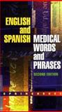 English and Spanish Medical Words and Phrases 9780874349610