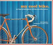 My Cool Bike, Chris Haddon, 1862059616