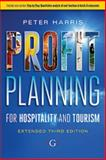 Profit Planning : For Hospitality and Tourism (extended Edition), Harris, Peter, 1908999616