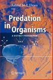 Predation in Organisms : A Distinct Phenomenon, , 364207961X