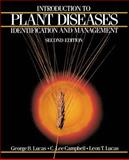 Introduction to Plant Diseases : Identification and Management, Lucas, G. and Campbell, L., 041206961X