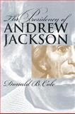 The Presidency of Andrew Jackson, Cole, Donald B., 070060961X