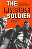 The Invisible Soldier : The Experience of the Black Soldier, World War II, , 0814319610
