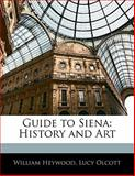 Guide to Sien, William Heywood and Lucy Olcott, 1142529614