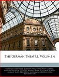 The German Theatre, Friedrich Schiller and Silas White, 1145429610