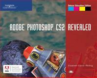 Adobe Photoshop CS2, Revealed, Deluxe Education Edition, Reding, Elizabeth Eisner, 1418839612