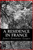 A Residence in France, James Fenimore Cooper, 1481969617