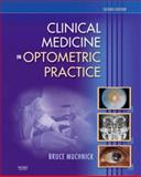 Clinical Medicine in Optometric Practice, Muchnick, Bruce G., 0323029612