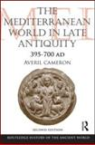 The Mediterranean World in Late Antiquity AD 395-700, Cameron, Averil, 0415579619
