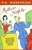 Mulliner Nights, P. G. Wodehouse, 1400079616
