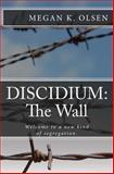 Discidium, Megan K. Olsen, 1480279617