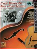 Cool Blues and Hot Jazz Guitar, Adrian Ingram, 1576239616