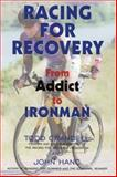 Racing for Recovery, Todd Crandell and John Hanc, 189136961X