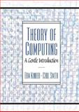 Theory of Computing : A Gentle Introduction, Smith, Carl and Kinber, Efim, 0130279617