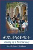 Adolescence : Growing up in America Today, Dryfoos, Joy G. and Barkin, Carol, 0195179617