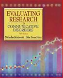 Evaluating Research in Communicative Disorders, Schiavetti, Nicholas and Metz, Dale E., 0205449611