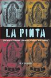 La Pinta : Chicana/o Prisoner Literature, Culture, and Politics, Olguín, B. V., 0292719612
