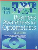 Business Awareness for Optometrists : A Primer, Hirji, Nizar K., 075063961X