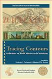 Tracing Contours : Reflections on World Mission and Christianity, Rodney L. Petersen, Marian Gh. Simion, 0984379614