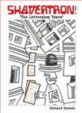 Shavertron : The Lettershop Years, Richard Toronto, 0991139615