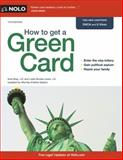 How to Get a Green Card, Ilona M. Bray and Loida Nicolas Lewis, 1413319610