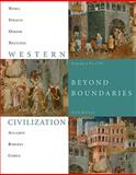 Western Civilization : Beyond Boundaries 1715, Noble, Thomas F. X. and Strauss, Barry, 1424069610