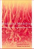 Mediated Modeling : A System Dynamics Approach to Environmental Consensus Building, Van den Belt, Marjan, 155963961X