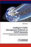 Intelligent Traffic Management Schemes in Tcp/Ip Networks, Rafe Alasem, 3844319611