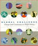 Global Challenge : Change and Continuity in World Politics, Jensen, Lloyd and Miller, Lynn H., 0155019619