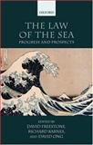 The Law of the Sea : Progress and Prospects, , 0199299617