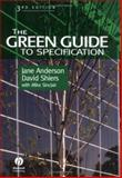 The Green Guide to Specification : An Environmental Profiling System for Building Materials and Components, Anderson, Jane and Shiers, David E., 0632059613