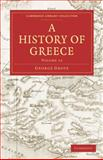 A History of Greece, Grote, George, 1108009611