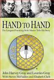 Hand to Hand, John Harvey Gray and Lourdes Gray, 1401049613