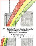 9/11 Coloring Book, Richard Carlson, 1470119617