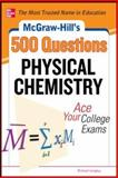Physical Chemistry : Ace Your College Exams, Langley, Richard H., 0071789618