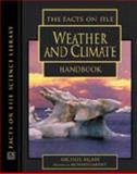 The Facts on File Weather and Climate Handbook, Michael Allaby, 0816049610