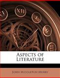 Aspects of Literature, John Middleton Murry, 1147919615