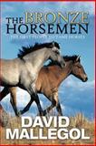 The Bronze Horsemen, David Mallegol, 1479739618
