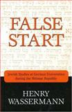 False Start, Henry Wassermann, 1573929611