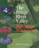 The Rouge River Valley, James E. Garratt, 1896219616