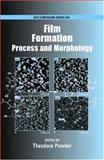 Film Formation : Process and Morphology, , 0841239614