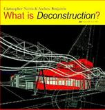 What Is Deconstruction?, Norris, Christopher and Benjamin, Andrew, 0856709611
