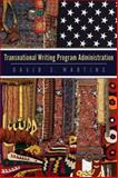 Transnational Writing Program Administration, Martins, David S., 0874219612