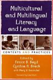 Multicultural and Multilingual Literacy and Language : Contexts and Practices, , 157230961X