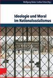 Ideologie und Moral Im Nationalsozialismus, , 3525369611