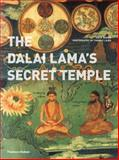 The Dalai Lama's Secret Temple, Ian Baker, 0500289611