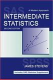 Intermediate Statistics : A Modern Approach, James P Stevens, Keenan A. Pituch, Tiffany A. Whittaker, James P. Stevens, 080582961X