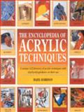Encyclopedia of Acrylic Techniques, Hazel Harrison and Search Press Staff, 0855329610