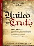 United for Truth : A History, , 0985499613
