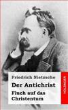Der Antichrist, Friedrich Wilhelm Nietzsche, 1484049616